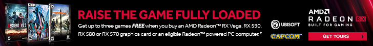 Raise The Game Fully Loaded. Get up to three games FREE when you buy select AMD Radeon RX graphics cards or an eligible Radeon powered PC computer.