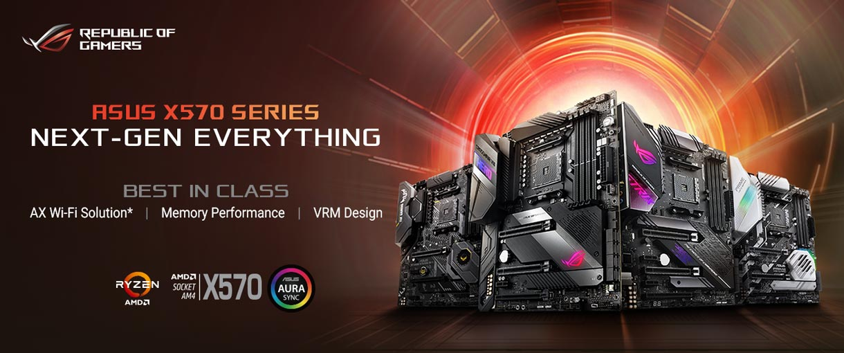 ASUS X 570 SERIES - NEXT GEN EVERYTHING