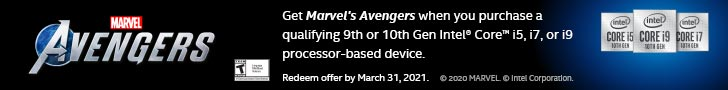Get Marvel;s Avengers when you purchase a qualifying 9th or 10th GenIntel Core i5, i7, or i9 processor-based device. Redeem offer by March 31, 20201.