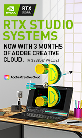 RTX Studio Systems. Now with 3 months of Adobe Creative Cloud.