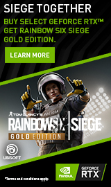 Siege Together. Buy select GeForce RTX & get Rainbow Six Siege Gold Edition.