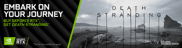 Embark on your journey. Buy GEFORCE RTX, get Death Stranding.