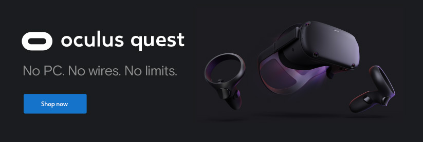 Oculus Quest No PC. No wires. No limits. Shop Now