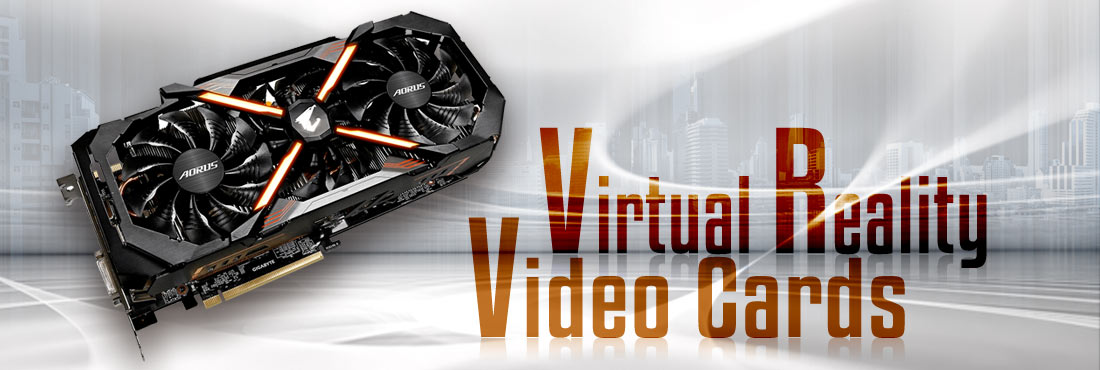 Virtual Reality Video Cards