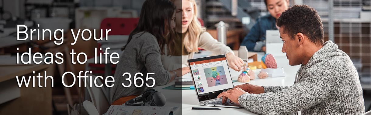 Bring your ideas to life with Office 365
