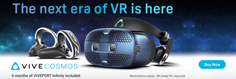 THE NEXT ERA OF VIVE IS HERE. HTC VIVE COSMOS. BUY NOW Now
