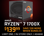 AMD Ryzen 7 1700X - $139.99; Save $30 more when bundled; limit one, in-store only, SKU 404848