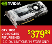 NVIDIA GTX 1080 Video Card - Refurbished - $379.99 - Limit One; In-Store Only; SKU 312199