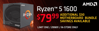 IAMd Ryzen 5 1600 Processor - $79.99, Additional $30 motherboard bundle savings available; Limit one, in-store only, SKU 299891