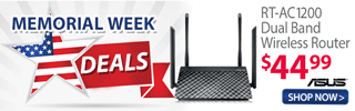 Memorial Week Deals; ASUS RT-AC1200 Dual Band Wireless Router - $44.99; SHOW NOW