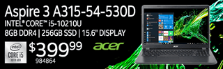 Acer Aspire 3 A315-54-530D - $399.99; Intel Core i5-10210U, 8GB DDR4, 256GB SSD, 15.6-inch display; SKU 984864