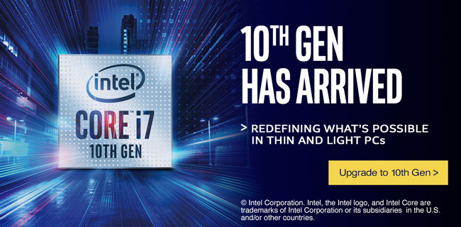 Intel Core i7 10th Gen has arrived - redefining what's possible in thins and light PCs - Upgrade to 10th Gen