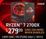 AMD Ryzen 7 2700X - $279.99; Save $30 more when bundled; Limit one, in-store only, SKU 741173
