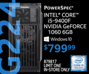 PowerSpec G224 Desktop - $799.99; Intel Core i5-9400F, NVIDIA GeForce 1060 6GB, Windows 10; limit one, in-store only, SKU 879817