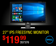 Dell 27 inch IPS FreeSync Monitor - $119.99 SKU 357376
