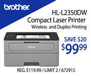 Brother HL-L2350DW Compact Laser Printer - Save $20, $99.99; wireless and duplex printing; REG. $119.99, Limit 2, SKU 675915