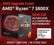 AMD Upgrade Event! AMD Ryzen 7 3800X - SAVE $30 with purchase of a compatible motherboard; Limit one, in-store only, SKU 951913