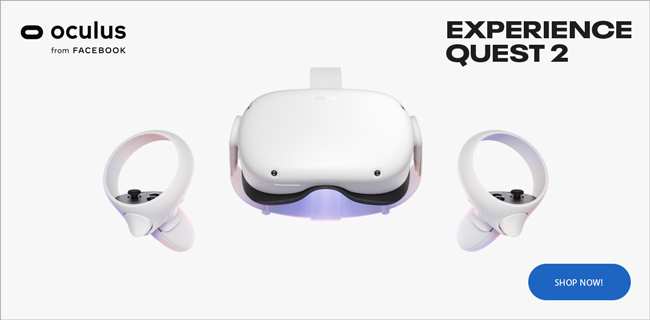 Oculus by Facebook. Experience Quest 2 - Shop Now