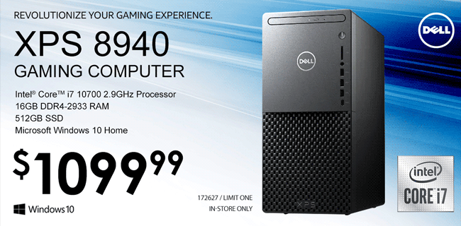 Dell XPS 8940 Gaming Computer - Intel Core i7 10700 2.9GHx Processor; 16GB DDR4-2933 RAM; 512GB SSD; Microsoft Windows 10 Home - $1099.99; SKU 172627 / In-Store Only