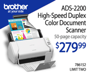 Brother ADS-2200 High-Speed Duplex Color Document Scanner - $279.99; 50-page capacity; Limit Two; SKU 786152