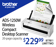 Brother ADS-1250W Wireless Compact Desktop Scanner - $229.99; 20-page capacity; Limit two, SKU 877811
