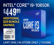 Intel Core i9-10850K - $449.99; Additional $20 bundle savings; Limit one, in-store only, SKU 152066