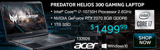 Acer Predator Helios 300 Gaming Laptop; Intel Core i7 10750H 2.6 GHz; GeForce RTX 2070 8GB GDDR6; 1TB SSD; Windows 10; $1,499.99; Sku 133926