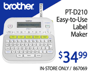 Brother PT-D210 Easy-to-Use Label Maker - $34.99; In-Store Only; SKU 867069