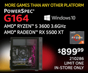 More Games the Any Other Platform - PowerSpec G164 - $899.99; AMD Ryzen 5 3600X 3.6GHz, AMD Radeon RX 5500XT; Windows 10; Limit one, in-store only, SKU 210286