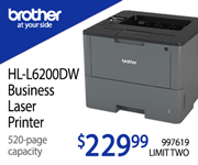 Brother HL-L6200DW Business Laser Printer. 520-page capacity - $229.99; Limit two, SKU 997619