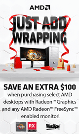 AMD. Save an extra $100 when purchasing select AMD desktop computers & AMD Freesync Monitors