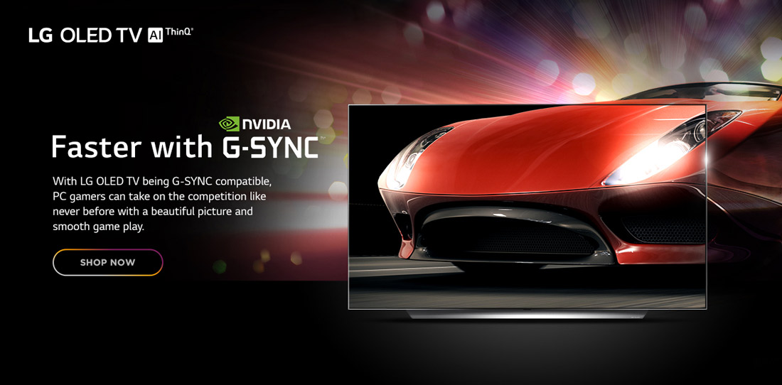 LG OLED TV AI ThinQ - Faster with NVidia G-Sync. With L:G OLED TV being G-Sync compatible, PC gamers can take on the competition like never before with a beautiful picture and smooth game play. Shop Now