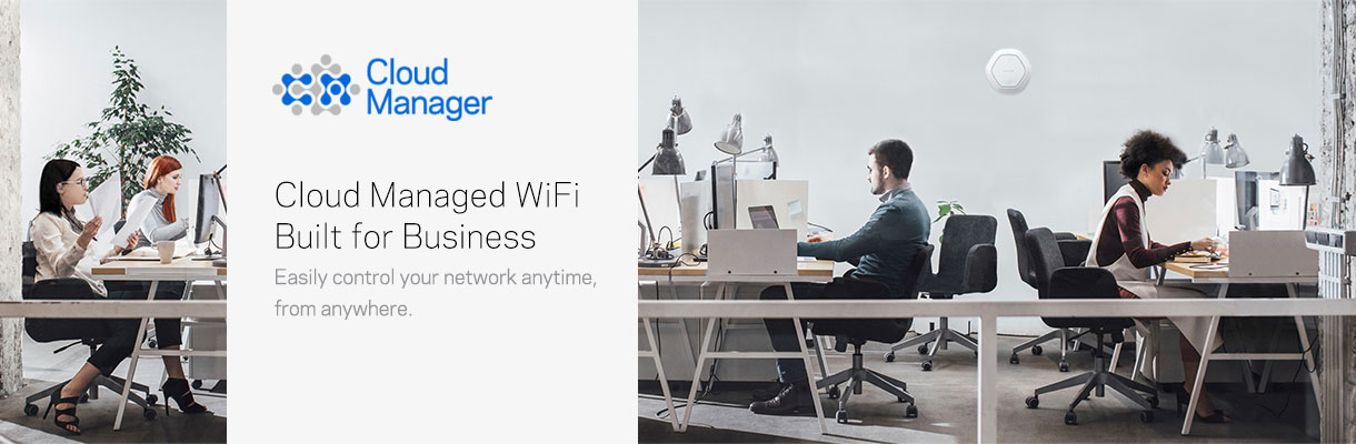 Cloud Managed WiFi Built for Business. Easily control your network anytime, from anywhere.