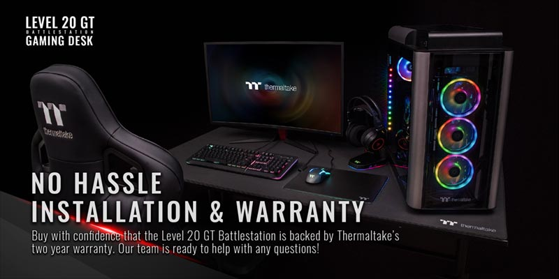 Thermaltake Gaming table no hassle installation and warranty