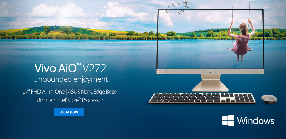 ASUS Vivo Ai0 V272 - Unbound enjoyment. 27 inch FHD All-in-One; ASUS NanoEdge Bezel; 8th Gen Intel Core Processor - SHOP NOW