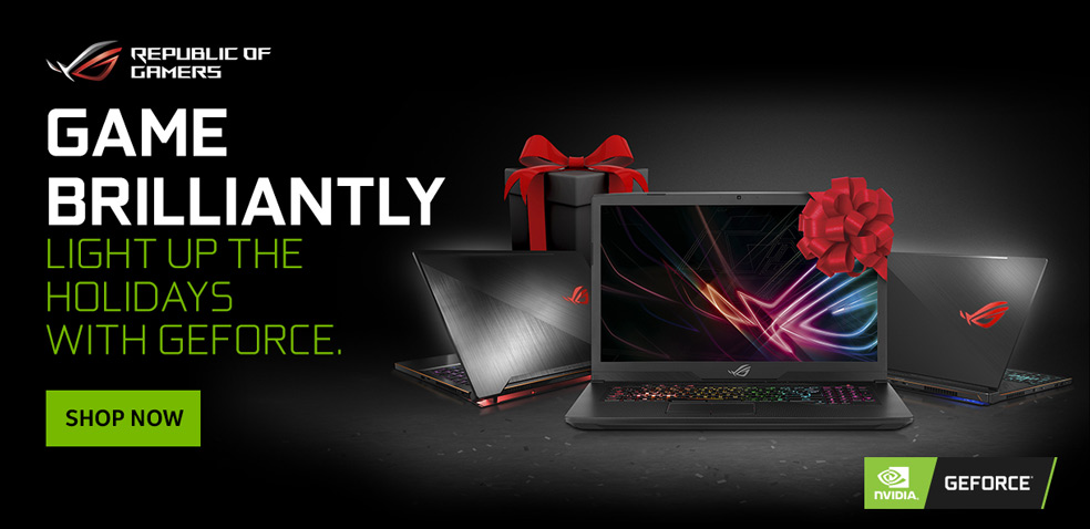 Game Brilliantly. Light up the holidays with GeForce - Shop Now
