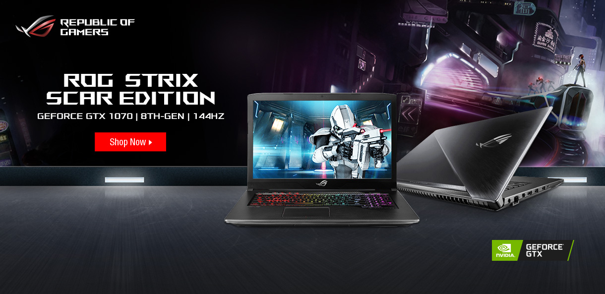 ASUS ROG Strix Scar Edition - GEForce GTX 1070; 8th Gen; 144Hz - SHOP NOW