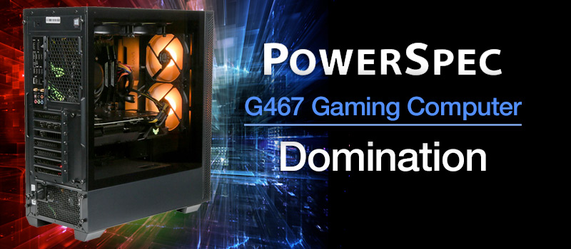 PowerSpec G467 Gaming Computer