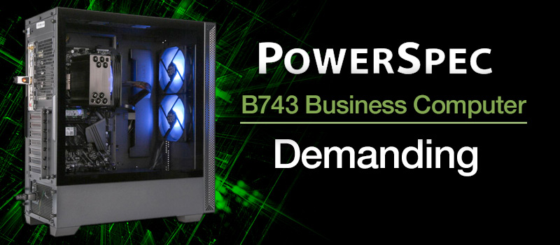 PowerSpec B743 Business Computer
