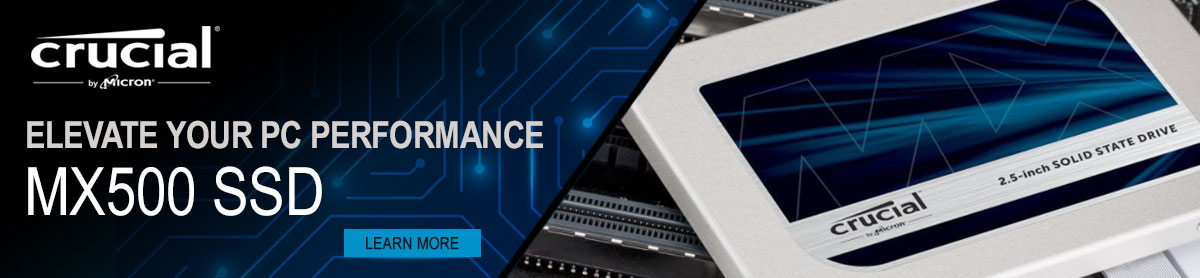 Crucial MX500 SSD; Elevate your PC Performance - LEARN MORE