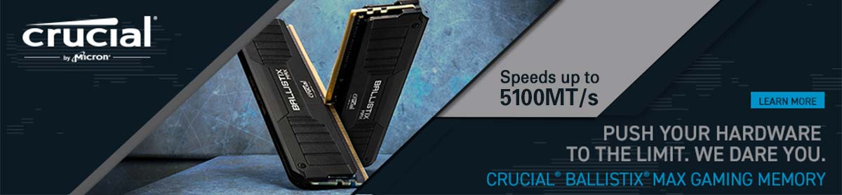 Push your hardware to the limit. We dare you. Crucial Ballistix Max Gaming Memory. Learn More.