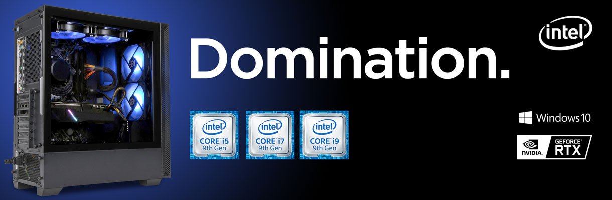 Domination. PowerSpec Intel Desktops