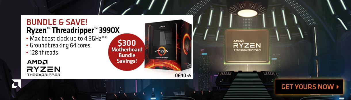 AMD RYZEN THREADRIPPER 3990X - Bundle and Save! Max boost clock up to 4.3GHz, Groundbreaking 64 cores, 128 threads - $300 Motherboard bundle savings; SKU 064055