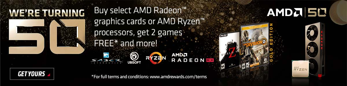 AMD We're turning 50 - Buy select AMD Radeon graphics cards or AMD Ryzen processors, get 2 games FREE and more! GET YOURS