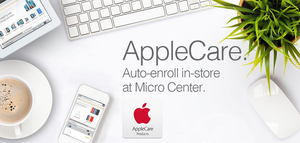 Apple Care. Auto-enroll in-store at Micro Center.
