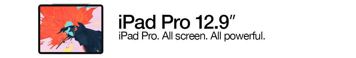 iPad Pro 12.9-inch. All screen. All powerful.