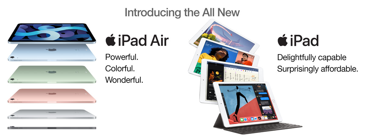 The All New iPad Air: Powerful. Colorful. Wonderful. The All New iPad: Delightfully capable. Surprisingly affordable.
