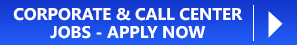 Corporate and Call Center Jobs - Apply Now