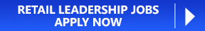 Retail Leadership Jobs - Apply Now